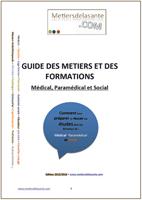 Guide 2016/2017 des métiers et des Formations du Médical, Paramédical et du social